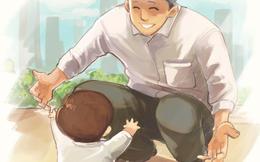 Bộ tranh: Bố chứng minh tình yêu lớn nhất dành cho con, từ những điều nhỏ nhất...