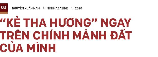 Nguyễn Xuân Nam: Cánh chim lạc đàn trở về từ miền đất của nắng và gió - Ảnh 7.